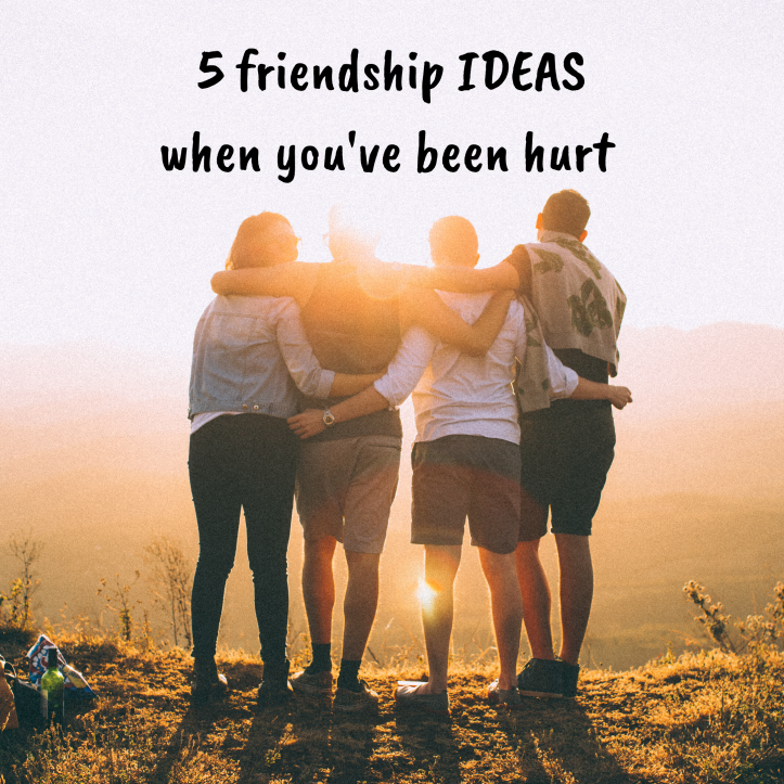 5 friendship ideas